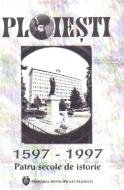 ploiesti-1597-1997-patru-secole-de-istorie